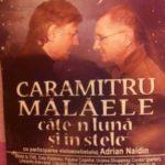Teatru – Caramitru-Malaele, cate'n luna si in stele