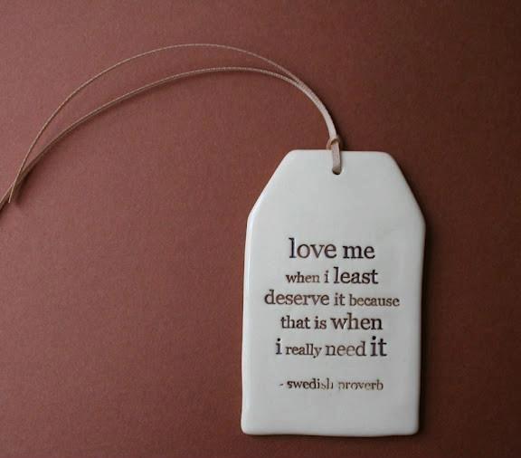 love-me-when-i-least-deserve